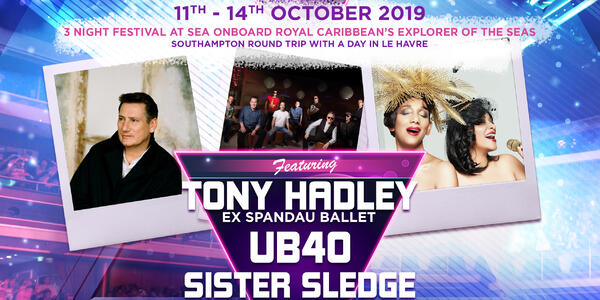 Floating Festivals The 80s Festival at Sea Throwback Cruise poster, featuring Tony Hadley, UB40 and Sister Sledge (Photo: Floating Festivals)